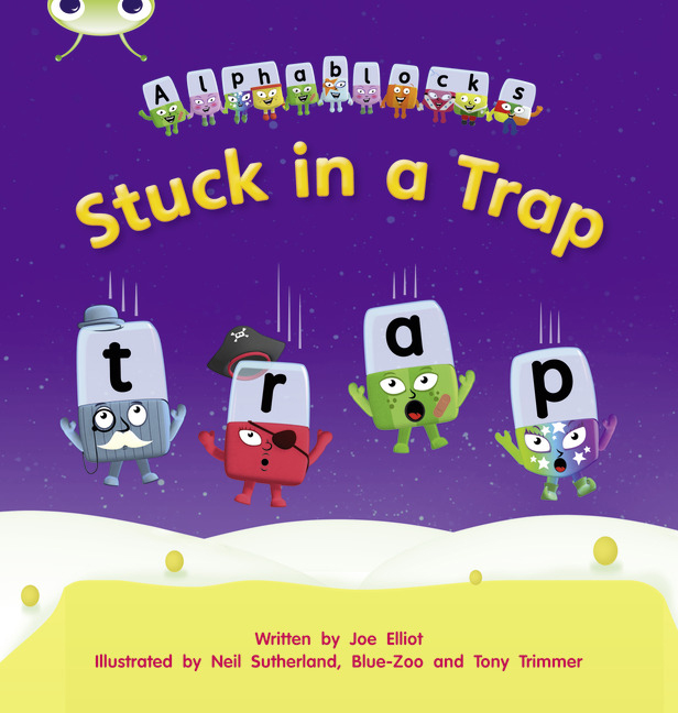 Bug Club Phonics Phase 4: Stuck in a Trap (Reading Level 6-8/F&P Level D-E)