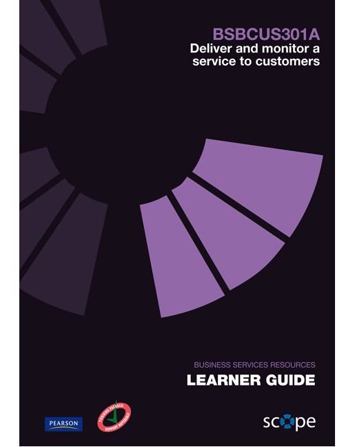 DELIVER & MONITOR A SERVICE TO CUSTOMERS