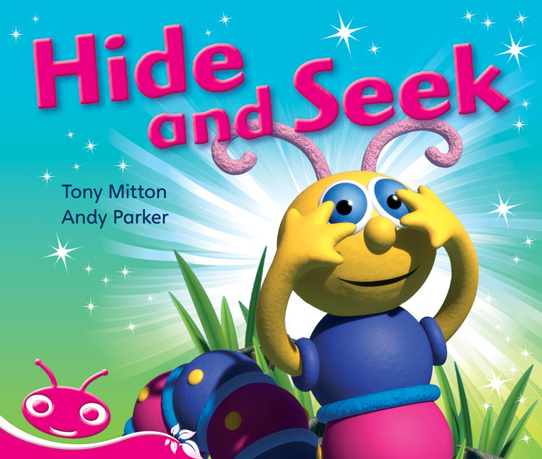 Bug Club Emergent Phonic Fiction Pink: Hide and Seek (Reading Level 1-2/F&P Level A-B)