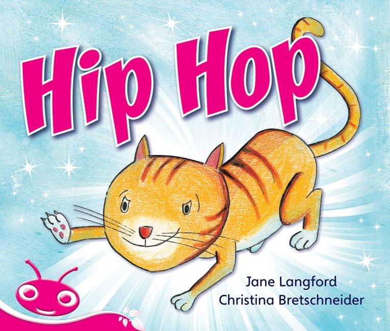 Bug Club Emergent Phonic Fiction Pink: Hip Hop (Reading Level 1-2/F&P Level A-B)