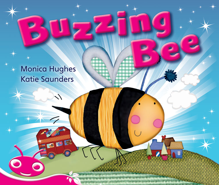 Bug Club Emergent Phonic Fiction Pink: Buzzing Bee (Reading Level 1-2/F&P Level A-B)