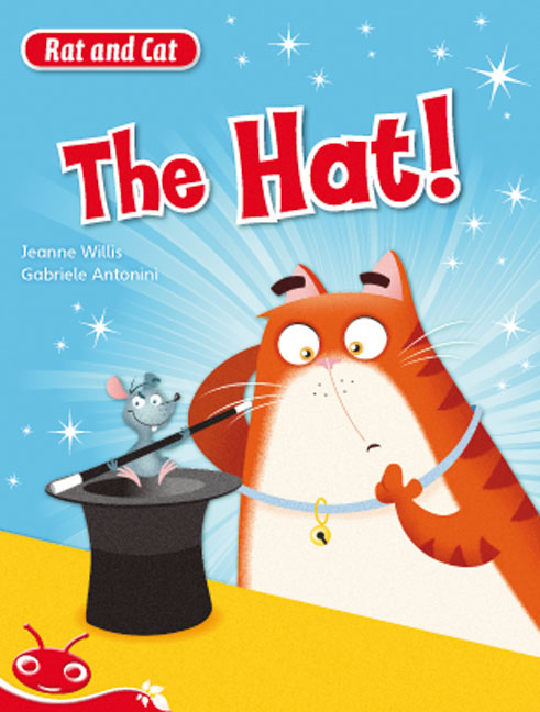 Bug Club Level  3 - Red: Rat and Cat - The Hat! (Reading Level 3/F&P Level C)
