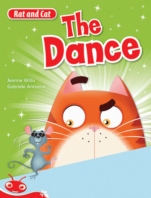 Bug Club Level  4 - Red: Rat and Cat - The Dance (Reading Level 4/F&P Level C)