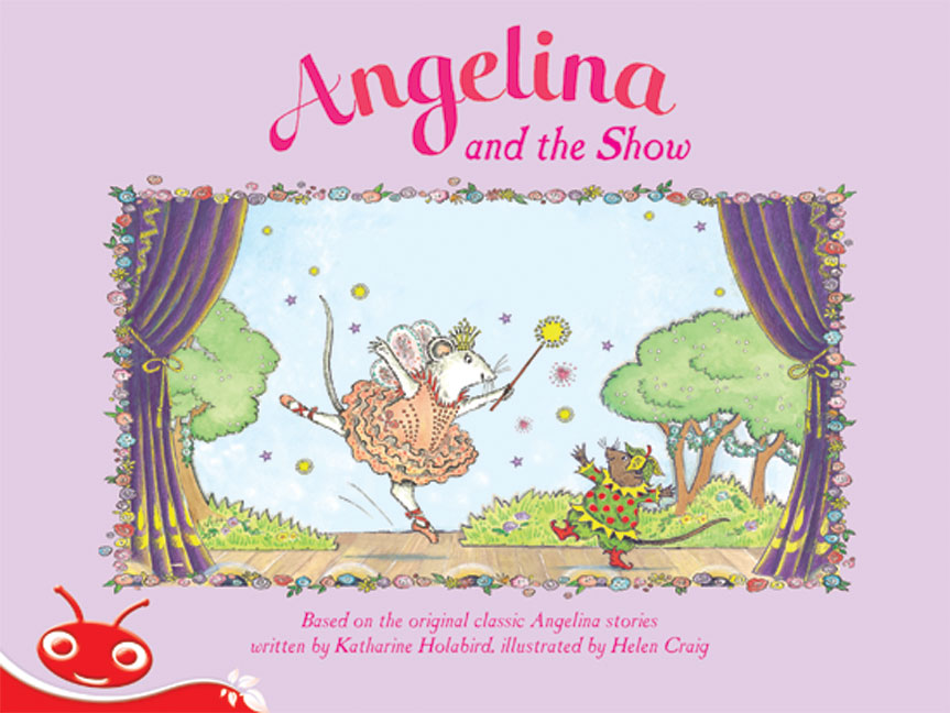 Bug Club Level  4 - Red: Angelina and the Show (Reading Level 4/F&P Level C)
