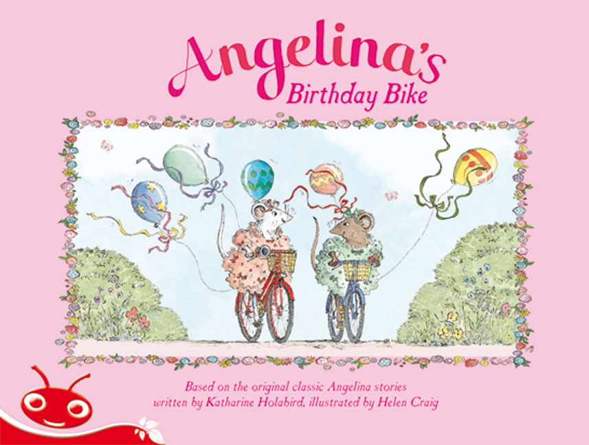 Bug Club Level  5 - Red: Angelina's Birthday Bike (Reading Level 5/F&P Level D)