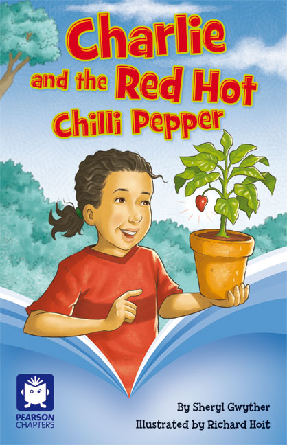 Pearson Chapters Year 4: Charlie and the Red Hot Chilli Pepper (Reading Level 29-30/F&P Levels T-U) - Image