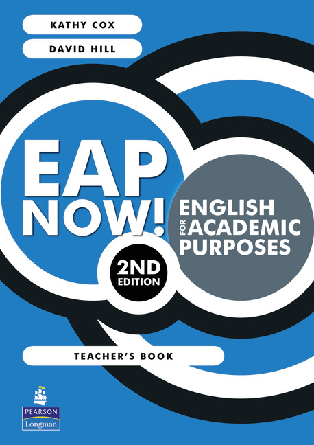EAP Now! English for Academic Purposes Teacher's Book
