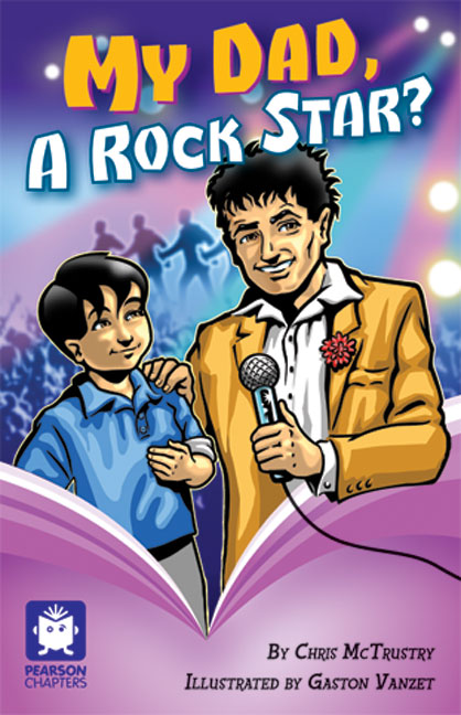 Pearson Chapters Year 5: My Dad a Rock Star? - Image