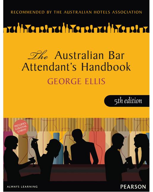 AUSTRALIAN BAR ATTENDANT'S HANDBOOK 5TH EDITION