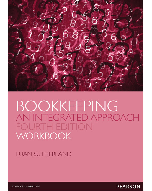 BOOKKEEPING: AN INTEGRATED APPROACH WORKBOOK