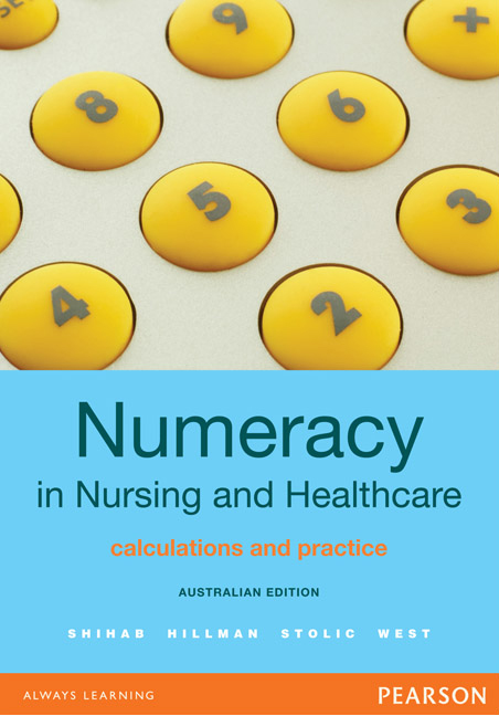 Numeracy in Nursing and Healthcare: Australian Edition, 1st, Shihab ...