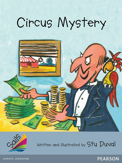 Sails Additional Fluency - Silver: Circus Mystery (Reading Level 23-24/F&P Level N-O)