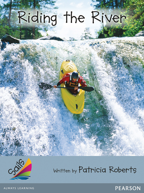 Sails Additional Fluency - Silver: Riding the River (Reading Level 23-24/F&P Level N-O)