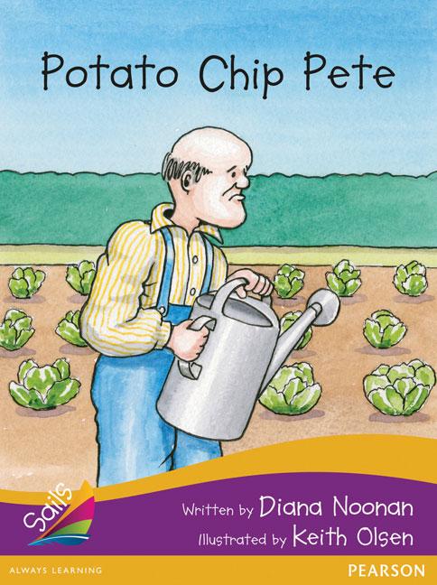 Sails Additional Fluency - Purple Bridging Gold: Potato Chip Pete (Reading Level 20-21/F&P Level K-L)