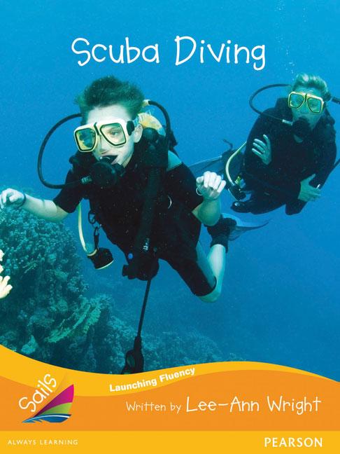 Sails Additional Fluency - Orange: Scuba Diving (Reading Level 16/F&P Level I)