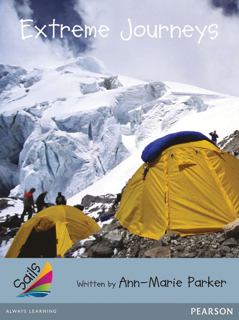 Sails Additional Fluency - Silver: Extreme Journeys (Reading Level 23-24/F&P Level N-O)