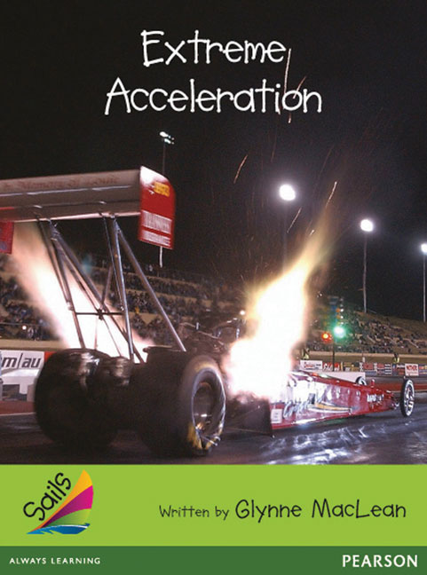 Sails Additional Fluency - Emerald: Extreme Acceleration (Reading Level 25-26/F&P Level P-Q)