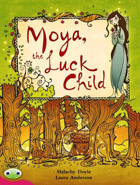 Bug Club Level 27 - Ruby: Moya the Luck Child (Reading Level 27/F&P Level R)