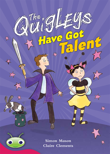 Bug Club Level 27 - Ruby: The Quigleys Have Got Talent (Reading Level 27/F&P Level R)