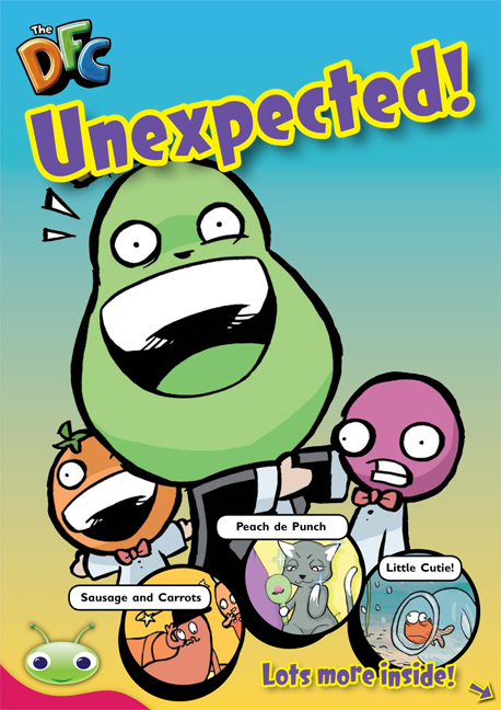 Bug Club Comic - Ruby: Unexpected! (Reading Level 27/F&P Level R)