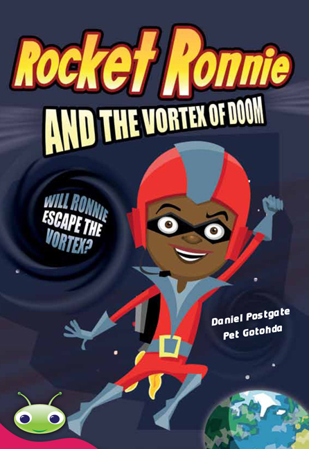 Bug Club Level 28 - Ruby: Rocket Ronnie and the Vortex of Doom (Reading Level 28/F&P Level S)
