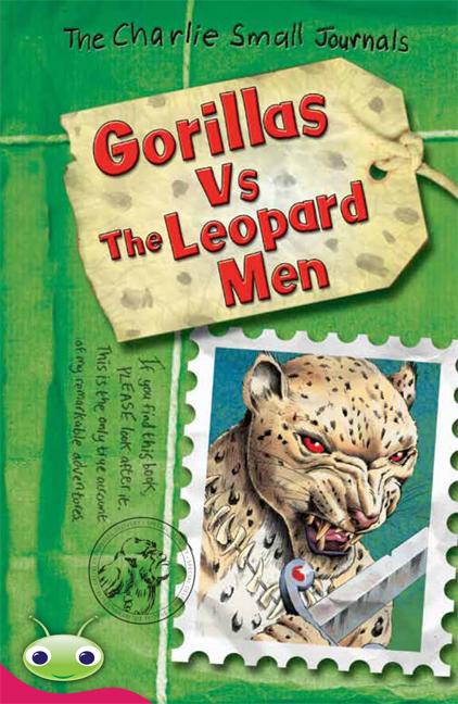 Bug Club Level 28 - Ruby: Charlie Small - Gorillas Vs the Leopard Men (Reading Level 28/F&P Level S)