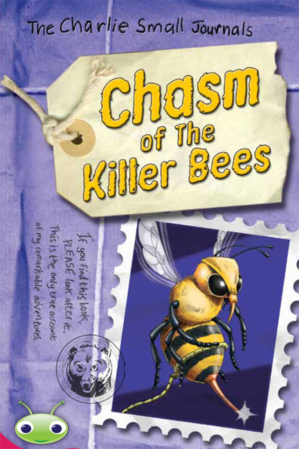 Bug Club Level 28 - Ruby: Charlie Small - Chasm of the Killer Bees (Reading Level 28/F&P Level S)