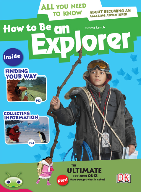 Bug Club Level 28 - Ruby: How to Be an Explorer (Reading Level 28/F&P Level S)