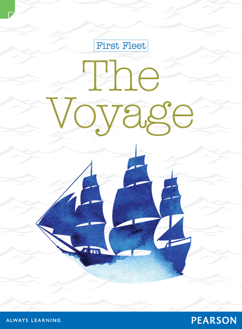 Discovering History (Middle Primary) First Fleet: The Voyage (Reading Level 30+/F&P Level Z) - Image