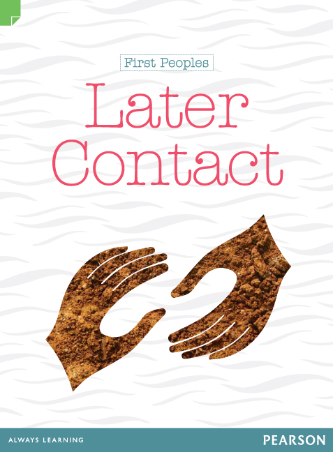 Discovering History (Middle Primary) First Peoples: Later Contact (Reading Level 30+/F&P Level W) - Image