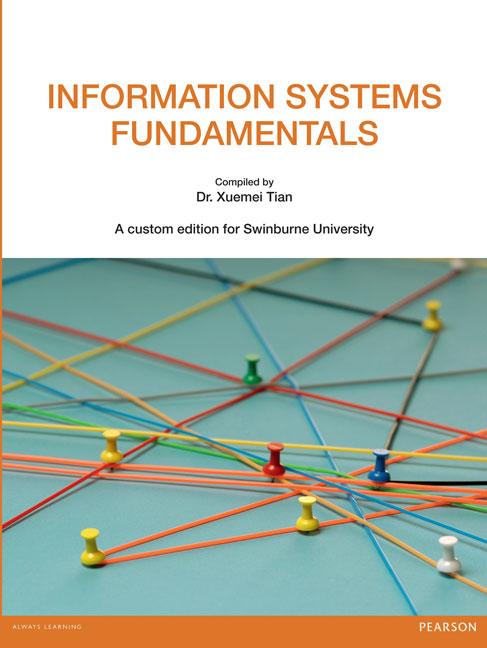 Information systems fundamentals custom edition 1st chaffey pearson 9781442566064 9781442566064 information systems fundamentals custom edition fandeluxe Choice Image