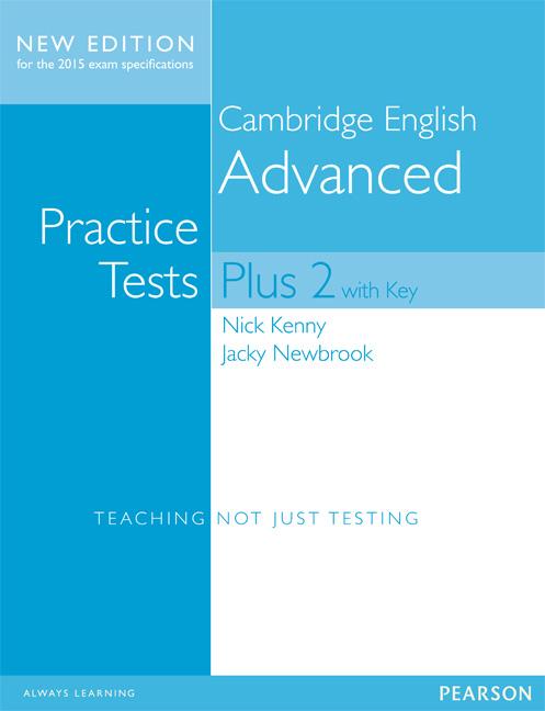 cambridge english advanced  Cambridge English Advanced Practice Tests Plus 2 with Key, 1st ...