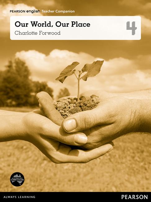 Pearson English Year 4: Our World, Our Place - Teacher Companion
