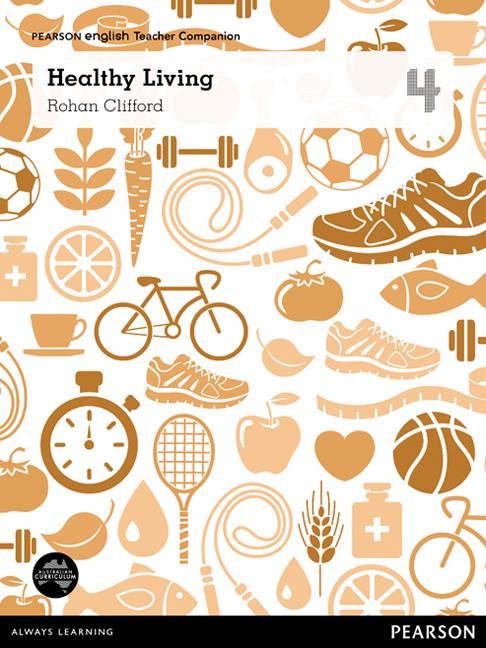 Pearson English Year 4: Healthy Living - Teacher Companion
