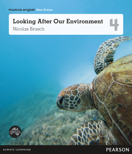 Pearson English Year 4: Our World, Our Place - Looking After Our Environment (Reading Level 26-28/F&P Level Q-S)