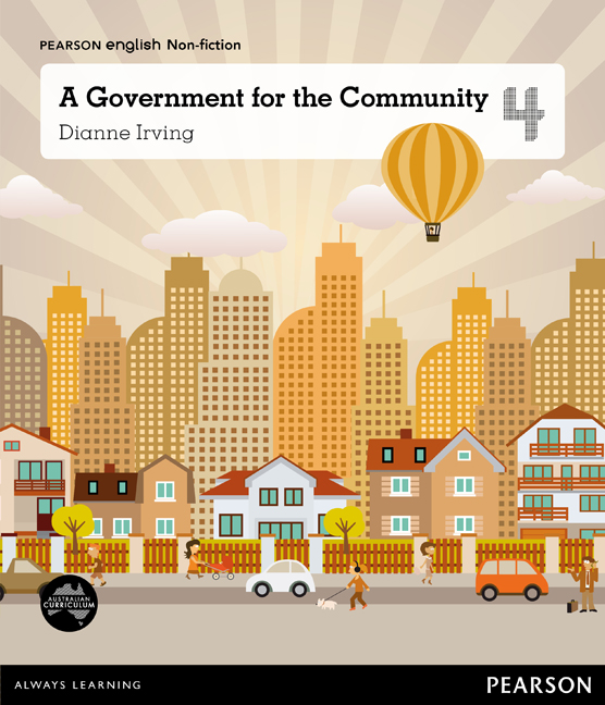Pearson English Year 4: Local Government - A Government for the Community (Reading Level 26-28/F&P Level Q-S)