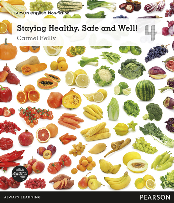 Pearson English Year 4: Healthy Living - Staying Healthy, Safe and Well! (Reading Level 26-28/F&P Level Q-S)