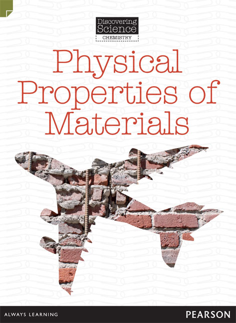 Discovering Science (Chemistry Middle Primary): Physical Properties of Materials (Reading Level 28/F&P Level S)