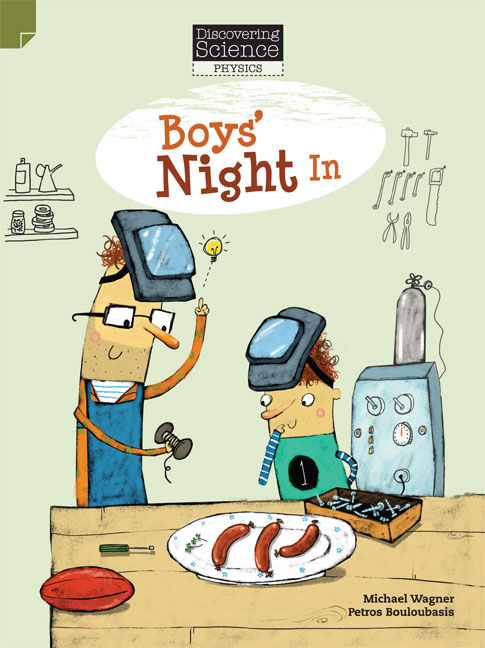 Discovering Science (Physics Middle Primary): Boys' Night In (Reading Level 27/F&P Level R)