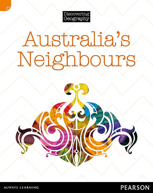 Discovering Geography (Middle Primary Nonfiction Topic Book): Australia's Neighbours (Reading Level 27/F&P Level R)