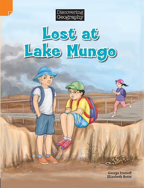 Discovering Geography (Middle Primary Fiction Topic Book): Lost at Lake Mungo (Reading Level 27/F&P Level R)