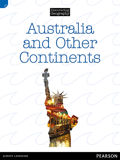 Discovering Geography (Upper Primary Nonfiction Topic Book): Australia and Other Continents (Reading Level 29/F&P Level T)