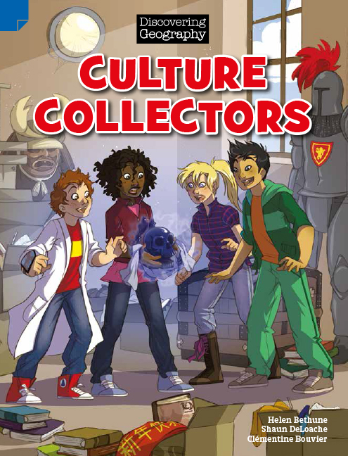 Discovering Geography (Upper Primary Fiction Topic Book): Culture Collectors (Reading Level 30/F&P Level U)