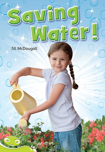 Bug Club Level 26 - Lime: Saving Water (Reading Level 26/F&P Level Q) - Image