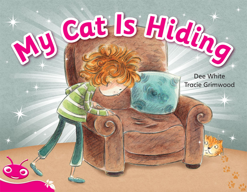 Bug Club Level  2 - Pink: My Cat is Hiding (Reading Level 2/F&P Level B)