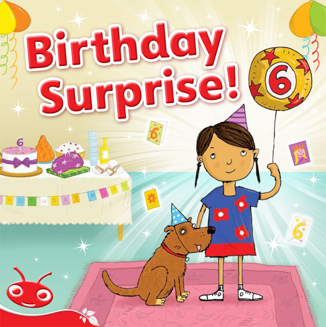 Bug Club Level  3 - Red: Birthday Surprise! (Reading Level 3/F&P Level C)