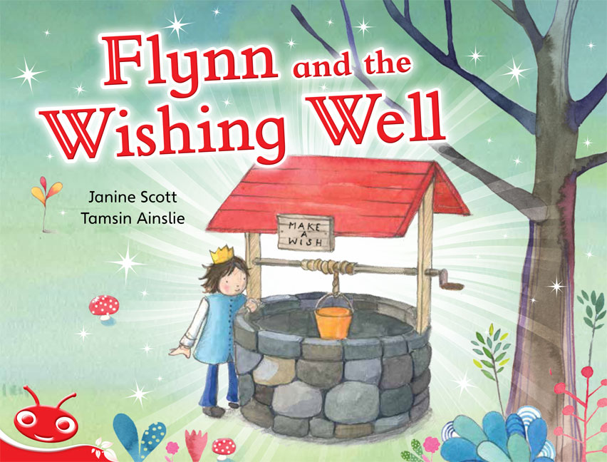 Bug Club Level  3 - Red: Flynn and the Wishing Well (Reading Level 3/F&P Level C)