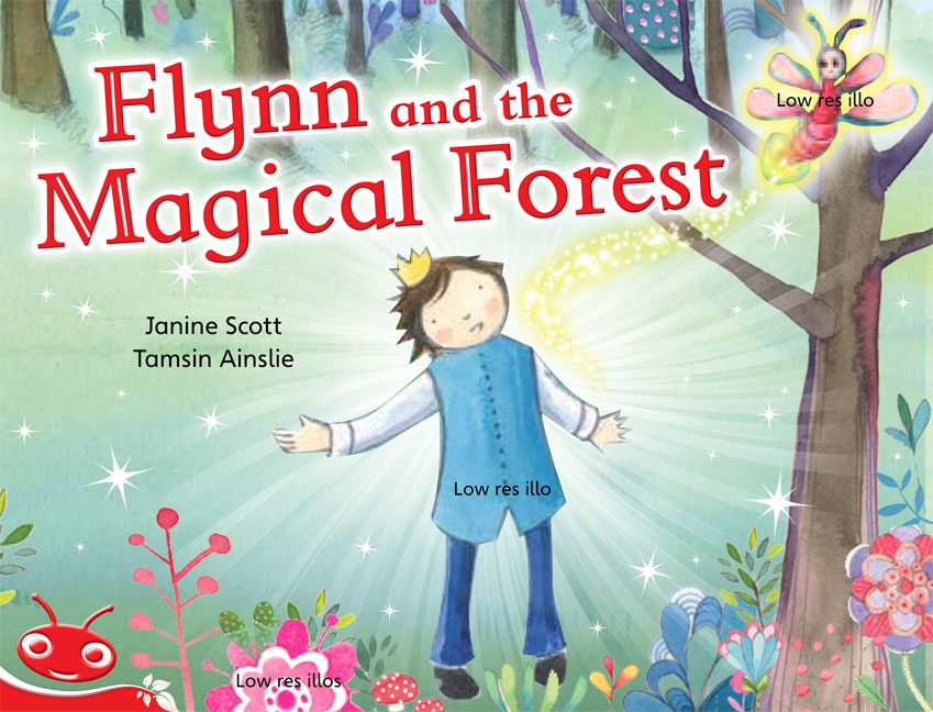 Bug Club Level  4 - Red: Flynn and the Magical Forest (Reading Level 4/F&P Level C)