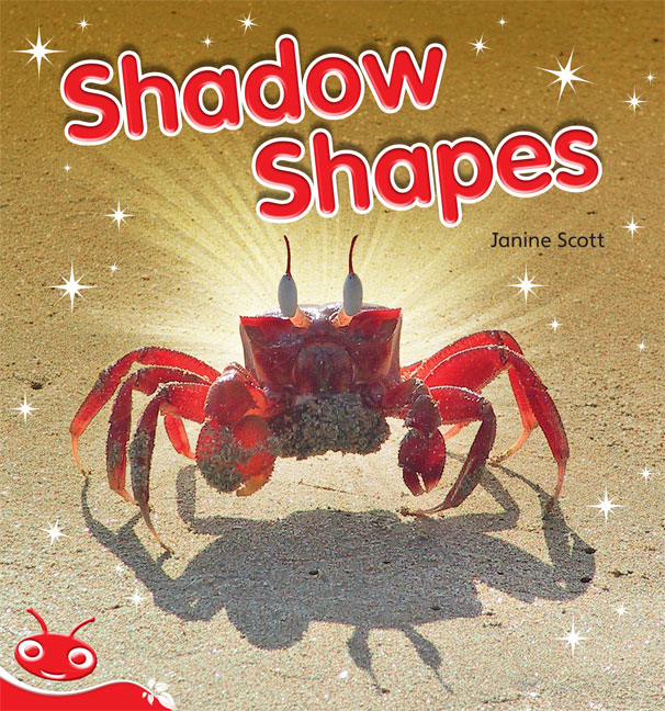 Bug Club Level  5 - Red: Shadow Shapes (Reading Level 5/F&P Level D)