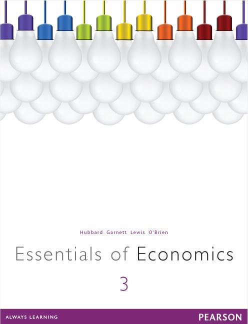Essentials of Economics, 3rd, Hubbard, Glenn et al   Buy Online at